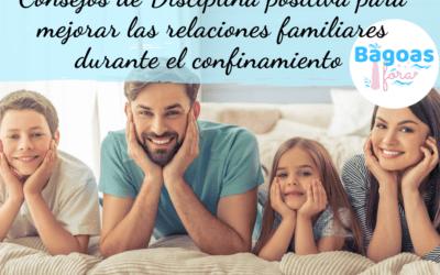 Consejos para mejorar la relación familiar durante el confinamiento. Herramientas de Disciplina Positiva.