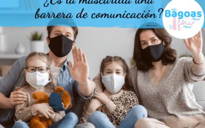 ¿Es la mascarilla una barrera de la comunicación?