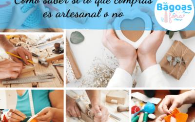 Cómo saber si lo que compras es artesanal o no
