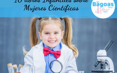 10 libros Infantiles sobre Mujeres Científicas